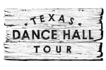Texas Dance Hall Tour